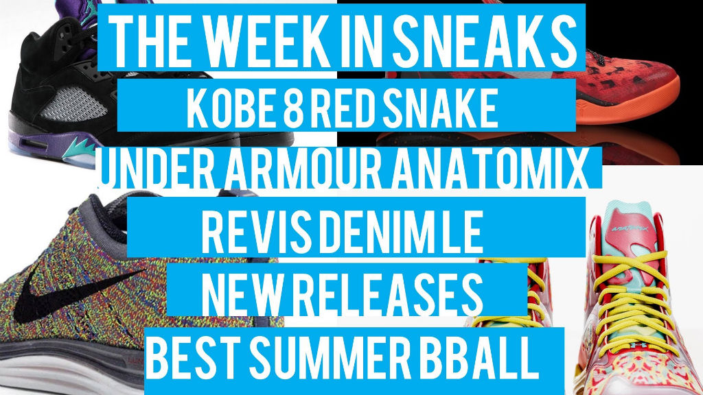 The Week In Sneaks with Jacques Slade : June 14, 2013