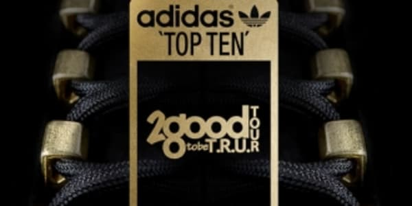 adidas Originals Top Ten '2 Good 2 Be T.R.U.' Teaser