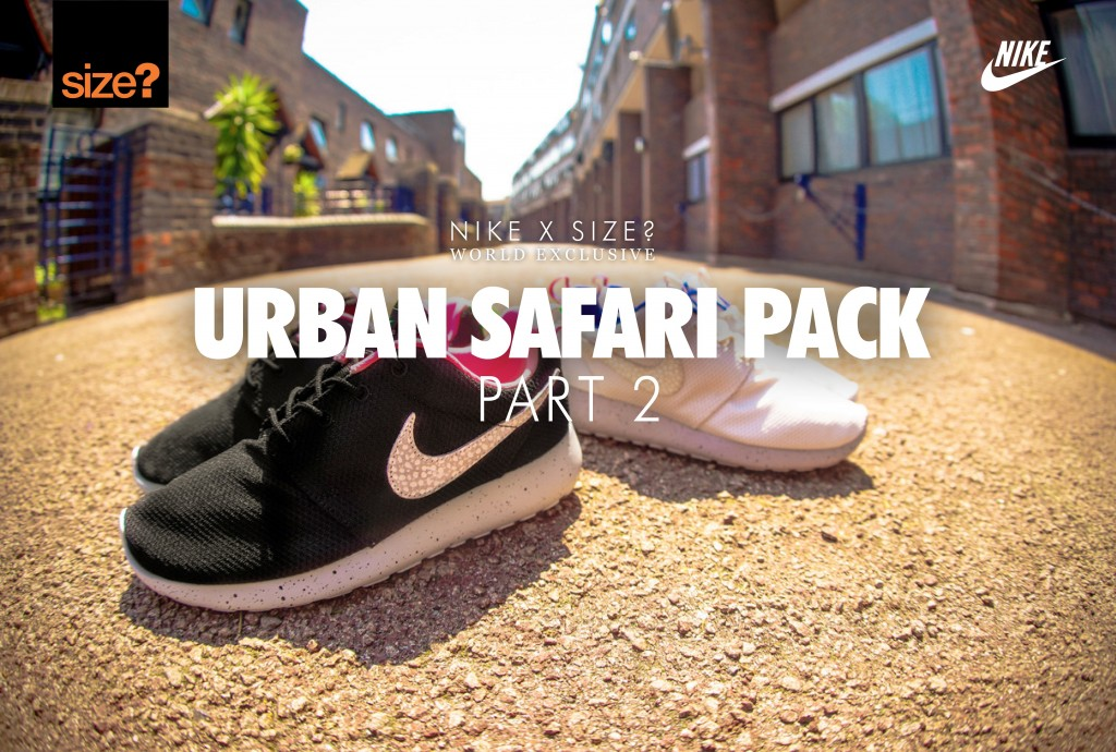 055d70d1af32 size  announces Part 2 of their Nike Urban Safari Pack with two  ACG-inspired versions of the Roshe Run.