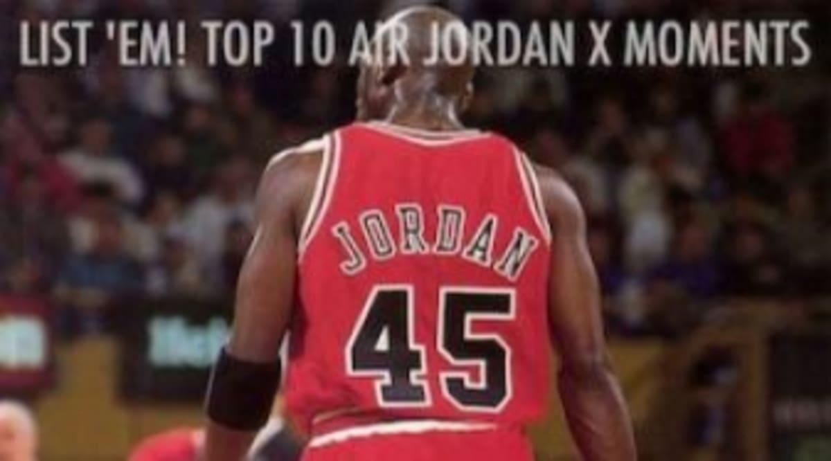 7c0ed22d7dbfb3 List  Em! Top 10 Air Jordan X Moments