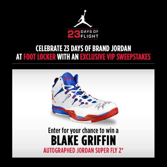 new product 95da6 8b809 Win Blake Griffin s Autographed Jordan Super.Fly 2 from Foot Locker