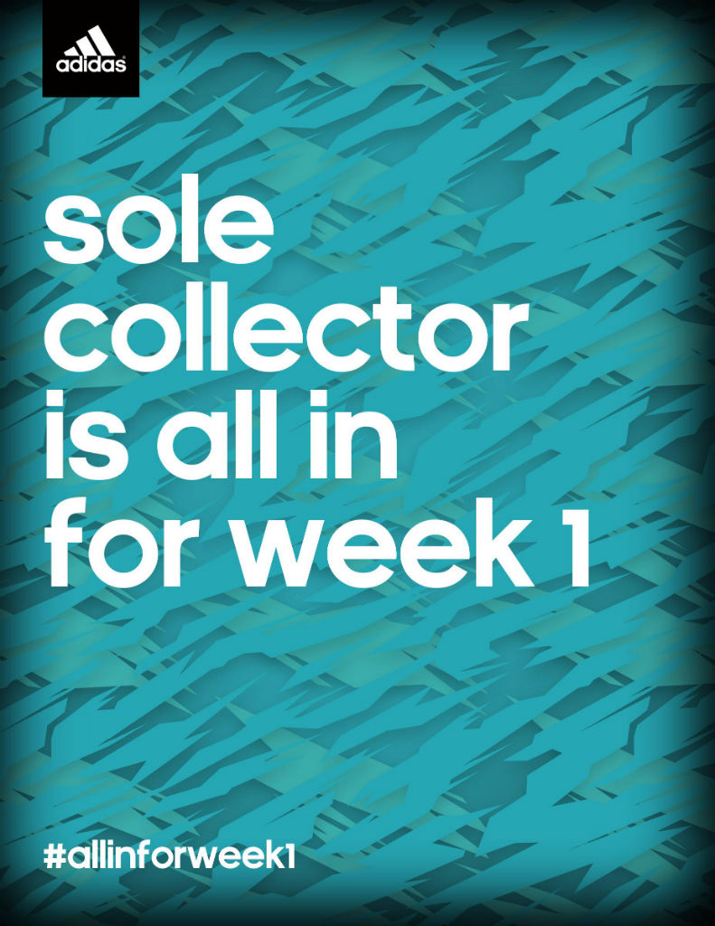 Sole Collector Is All In For Week 1