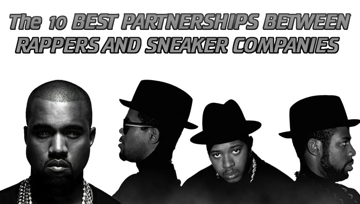 bd29cb746ba3 The 10 Best Partnerships Between Rappers and Sneaker Companies. Kanye West  and Drake dominate today s headlines