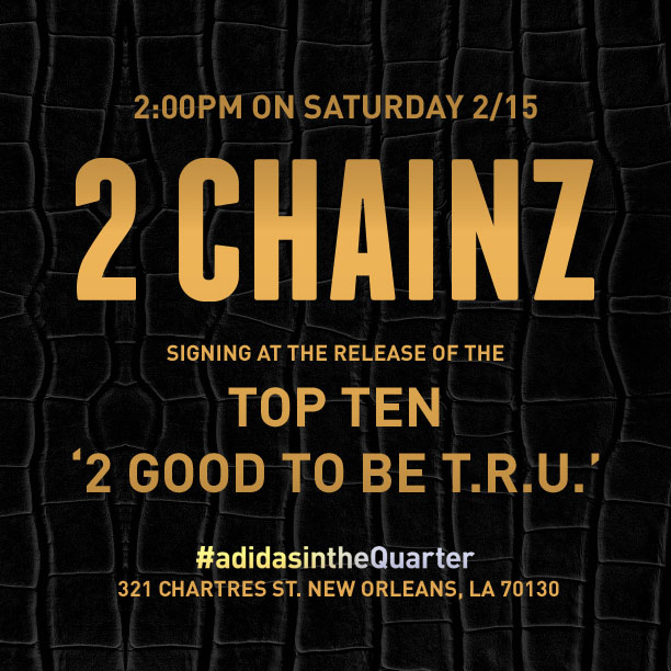 2 Chainz at adidas in the Quarter