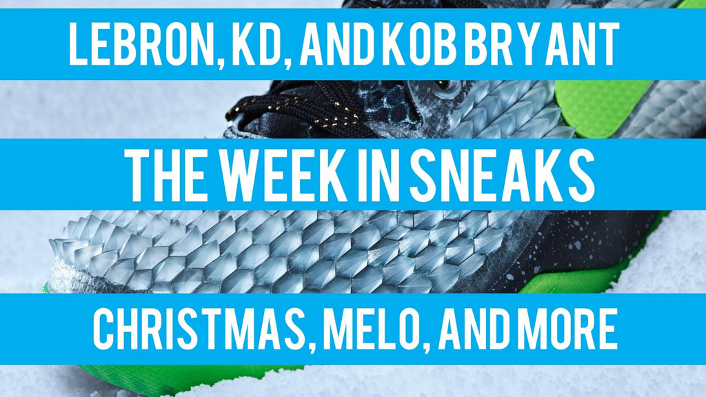 The Week In Sneaks with Jacques Slade : December 14, 2013