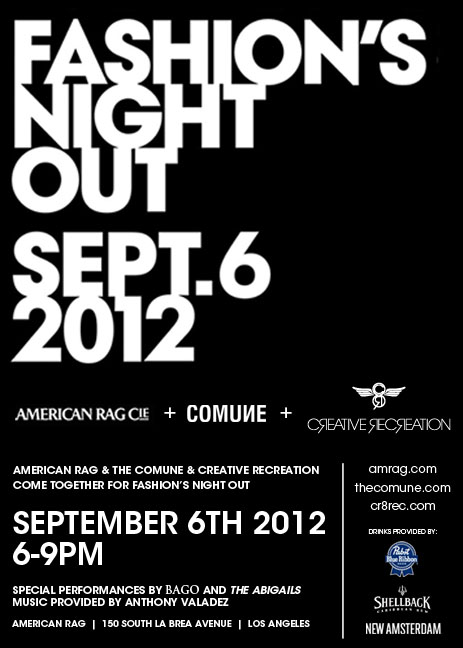Fashion's Night Out with Creative Recreation, American Rag & The Comune