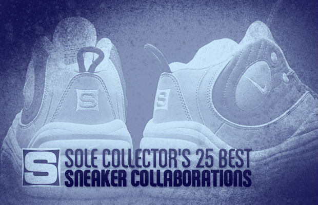 Sole Collector 25 Best Sneaker Collaborations