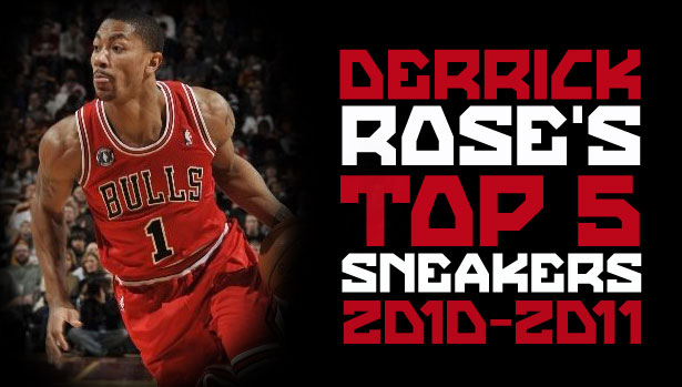 Derrick Rose's Top 5 Sneakers of the 2010-2011 NBA Season