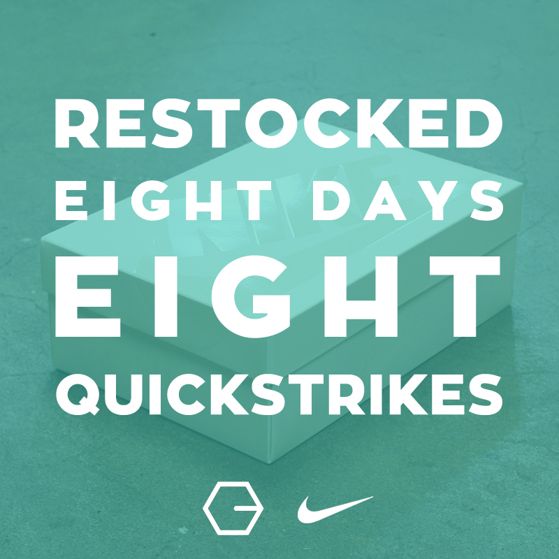 Compound Gallery presents Restocked: Eight Days, Eight Quickstrikes promotion