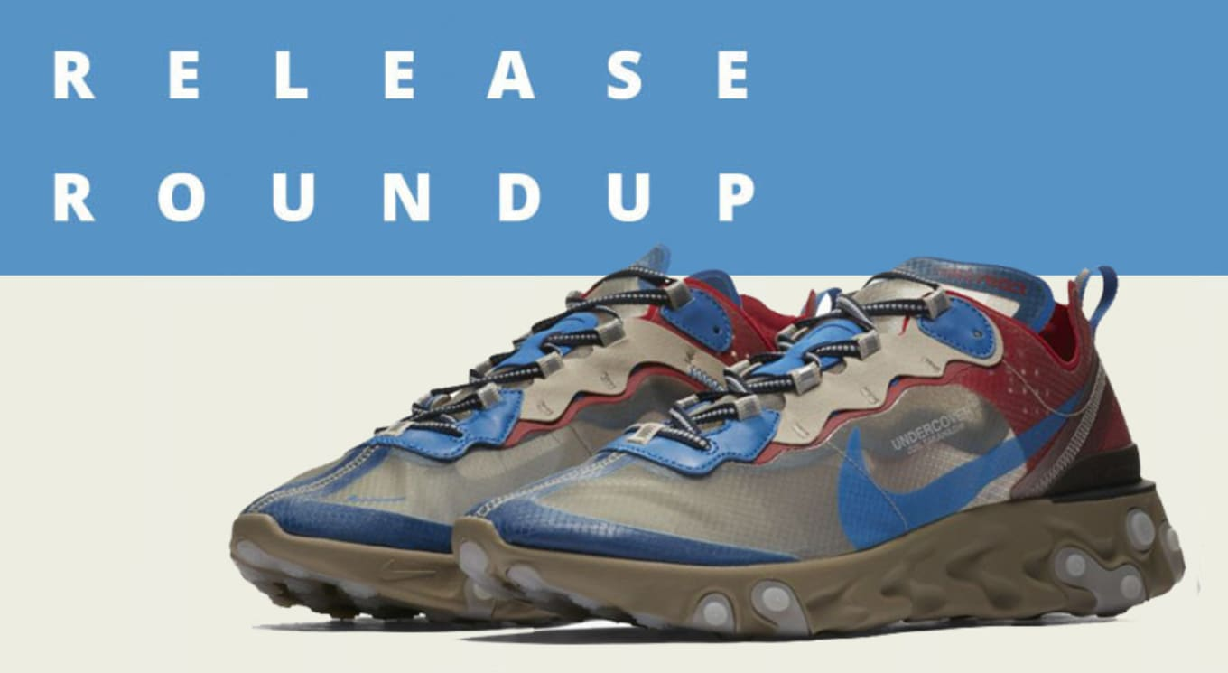864b996ad29c Release Roundup  Sneakers You Need to Check Out This Weekend