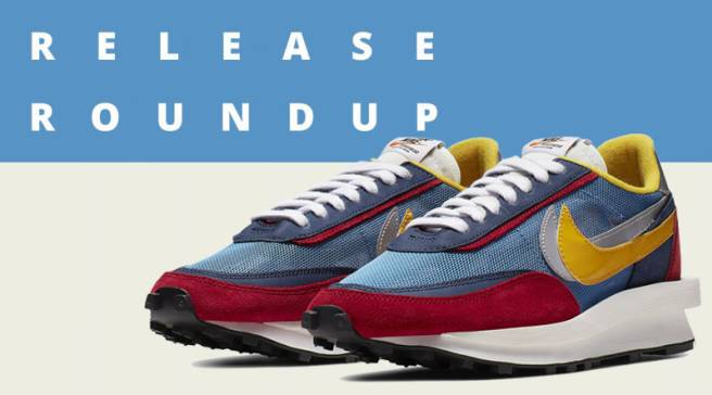31046448cab Release Roundup: Sneakers You Need To Check Out This Weekend