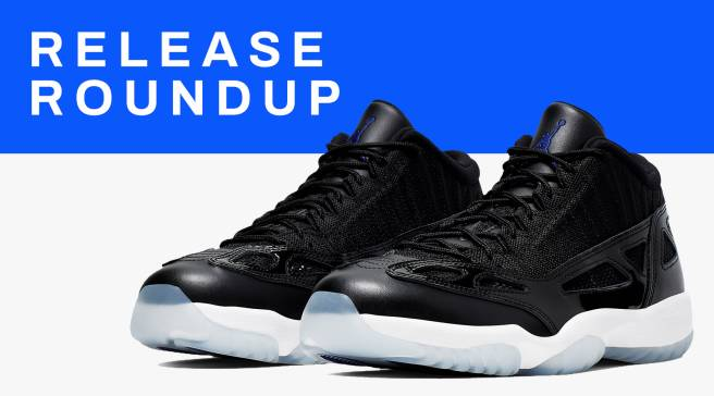 c05dad8ff5dc31 Release Roundup: Sneakers You Need To Check Out This Weekend