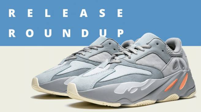 762ed1668103 Release Roundup  Sneakers You Need To Check Out This Weekend